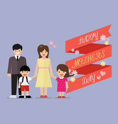 Happy family with happy mothers day banner vector