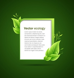 Frame green leaf ecology concepts vector