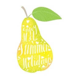 Pear with the phrase enjoy your hot summer vector