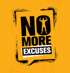 No more excuses workout gym sport motivation vector