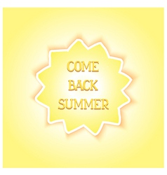 Come back summer vector