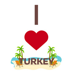 i love turkey travel palm summer lounge chair vector image vector image