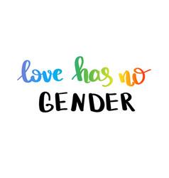 love has no gender gay pride slogan with hand vector image