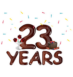 Happy anniversary 23 years with cake vector