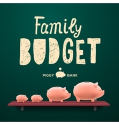 Family budget piggy money-boxes on the shelf vector