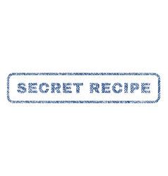 Secret recipe textile stamp vector