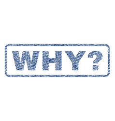 Why question textile stamp vector