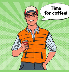 Pop art happy cool man with cup of coffee vector