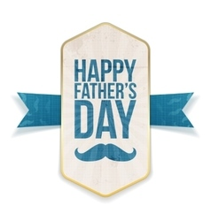 Happy fathers day poster with greeting ribbon vector