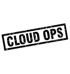Square grunge black cloud ops stamp vector