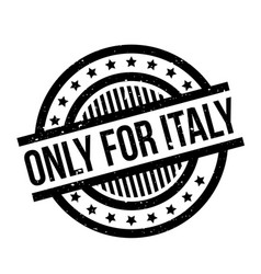 only for italy rubber stamp vector image