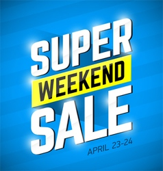 Super Sale Weekend special offer banner vector image