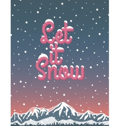Let it snow winter lettering vector