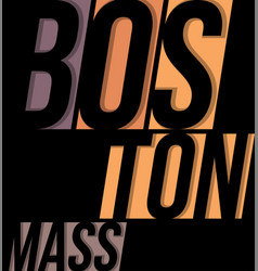boston t-shirt tee design typography print vector image vector image
