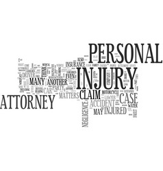 Why hire a personal injury attorney text word vector