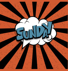 comic text sunday cartoon cloud retro vector image