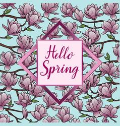 Hello spring with magnolia postcard vector