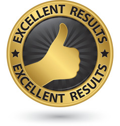 Excellent results golden sign with thumb up vector