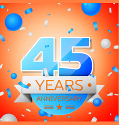 Forty five years anniversary celebration vector