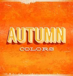 Autumn typographic grunge poster vector