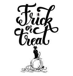 hand drawn inscrription trick or treat vector image vector image