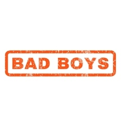 Bad Boys Rubber Stamp vector image