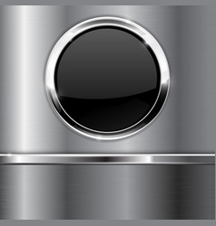 Black round button on metal background vector