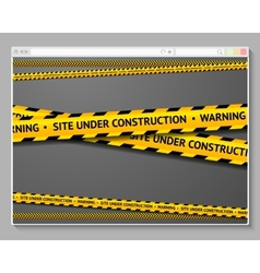 Caution tape in browser with words - Site Under vector image