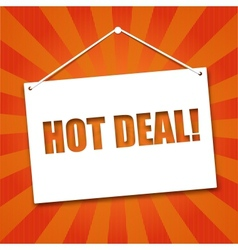 Noteboard with the words Hot deal vector image