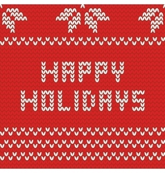 Happy holidays red knitting card vector
