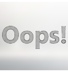 inscription - Oops vector image