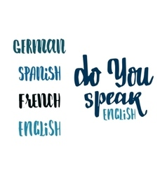 Do you speak english - hand drawn calligraphy and vector