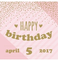 Happy birthday invitation with confetti for girl vector
