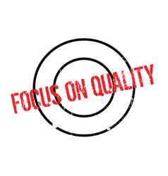 Focus on quality rubber stamp vector