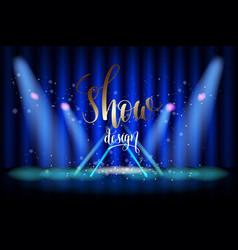 Show design scene illumination on blue curtain vector