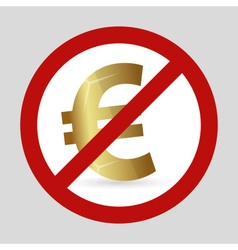 Color euro currency red we dont want it sign eps10 vector