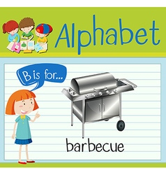 Flashcard letter B is for barbecue vector image vector image
