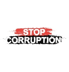 Stop corruption paint grunge sign vector
