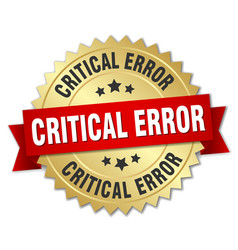 Critical error round isolated gold badge vector