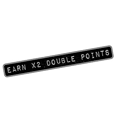 Earn x2 double points rubber stamp vector