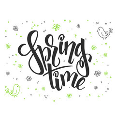 Hand lettering greetings text - spring time vector