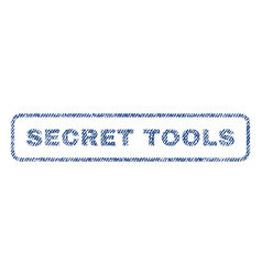 Secret tools textile stamp vector