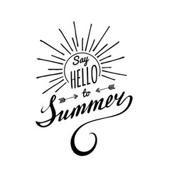hand lettering inspirational poster say hello to vector image vector image