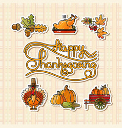 happy thanksgiving stickers and handwritten words vector image vector image