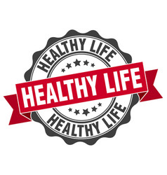 Healthy life stamp sign seal vector