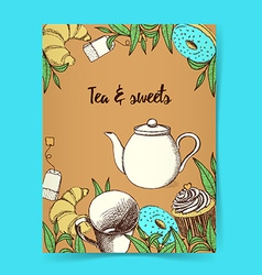 Sketch tea and sweets poster vector image