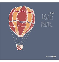 Hand drawn vintage hot air balloon with message vector