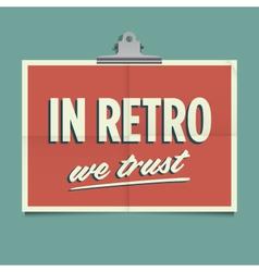 in retro we trust vector image