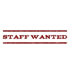 Staff wanted watermark stamp vector