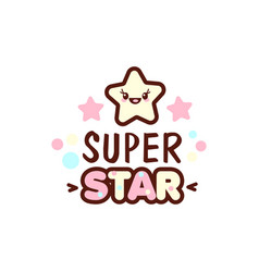 cute little face and super star lettering vector image